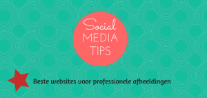 Social media afbeeldingen, de beste sites!