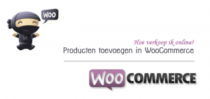 Producten toevoegen in WooCommerce