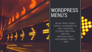 Complete handleiding voor WordPress menu's