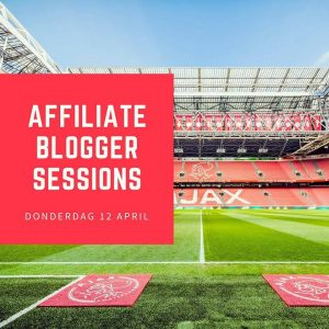 Affiliate Blogger Sessions: een terugblik