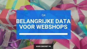 Belangrijke data voor webshops in Q4