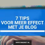 7 tips voor meer effect met je blog